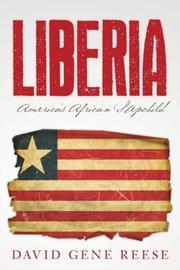LIBERIA by David Gene  Reese