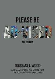 Please Be Ad-vised: 7th Edition by Douglas J. Wood