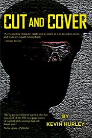 CUT AND COVER by Kevin Hurley