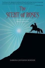 The Scent of Roses by Sabrina Seidner