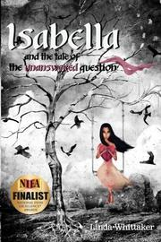 Isabella and the Tale of the Unanswered Question by Linda Whittaker