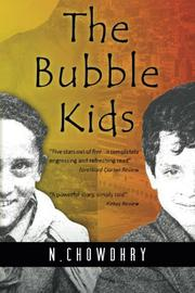 The Bubble Kids by N. Chowdhry