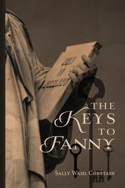 THE KEYS TO FANNY by Sally Wahl Constain
