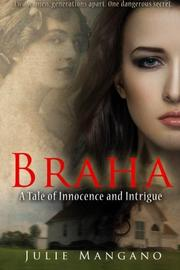 BRAHA by Julie Mangano