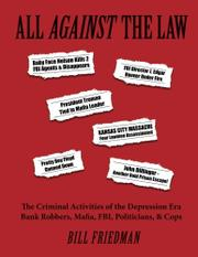 All Against The Law by Bill Friedman