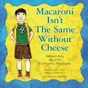 Macaroni Isn't The Same Without Cheese by Qian Yuan