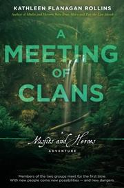 A Meeting of Clans by Kathleen Flanagan Rollins