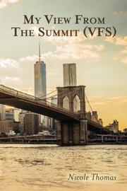 My View from the Summit (VFS) by Nicole Thomas