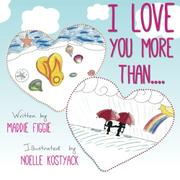 I LOVE YOU MORE THAN.... by Maddie Figgie