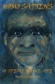 HOMO SAPIENS by Mark Gerszewski