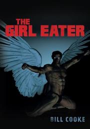 THE GIRL EATER by Bill Cooke