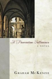 A Florentine Influence by Graham McKenzie