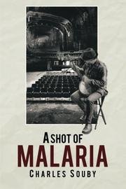 A SHOT OF MALARIA by Charles Souby