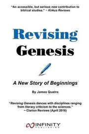 Revising Genesis by James Quatro