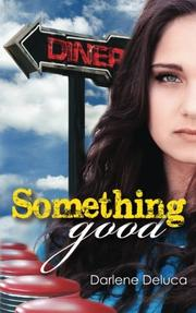 Something Good by Darlene Deluca