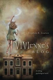Vivienne's Blog by Stephen K Leaton
