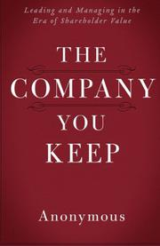 The Company You Keep by Anonymous