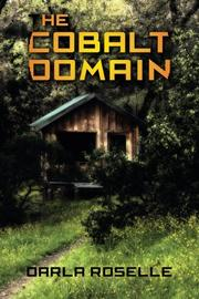 THE COBALT DOMAIN by Darla Roselle