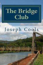 THE BRIDGE CLUB by Joseph  Cools