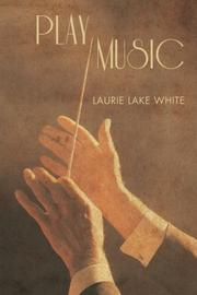 Play Music by Laurie Lake White