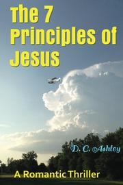 THE 7 PRINCIPLES OF JESUS by D.C. Ashley