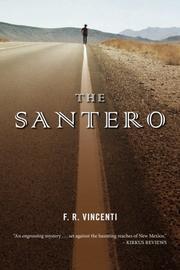 THE SANTERO by F. R. Vincenti