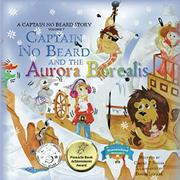Captain No Beard and the Aurora Borealis by Carole P. Roman