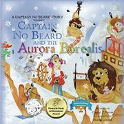 Captain No Beard and the Aurora Borealis by Carole P. Roman