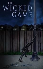 The Wicked Game by R.M. Smith