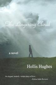 The Lingering Cloud by Hollis Hughes