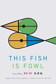 THIS FISH IS FOWL by Xu Xi