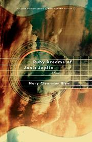 RUBY DREAMS OF JANIS JOPLIN by Mary Clearman Blew