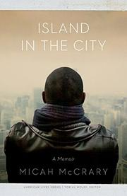 ISLAND IN THE CITY by Micah McCrary
