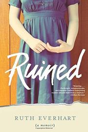 Ruined by Ruth Everhart