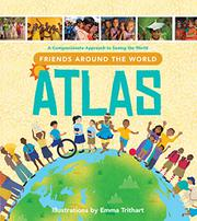 FRIENDS AROUND THE WORLD ATLAS by Compassion International