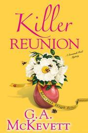 KILLER REUNION by G.A. McKevett