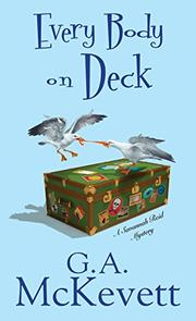 EVERY BODY ON DECK by G.A. McKevett