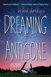 DREAMING OF ANTIGONE by Robin Bridges