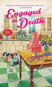 ENGAGED IN DEATH by Stephanie Blackmoore