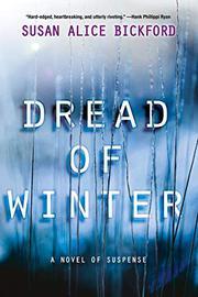 DREAD OF WINTER by Susan Alice Bickford