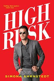 HIGH RISK  by Simona Ahrnstedt