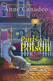 PURLS AND POISON by Anne Canadeo