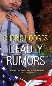 DEADLY RUMORS by Cheris Hodges