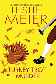 TURKEY TROT MURDER by Leslie Meier