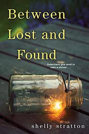 BETWEEN LOST AND FOUND by Shelly Stratton