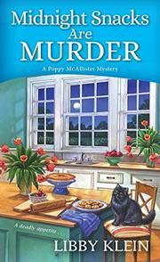 MIDNIGHT SNACKS ARE MURDER  by Libby Klein