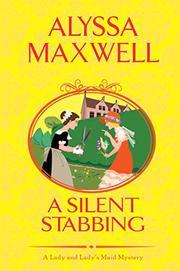 A SILENT STABBING by Alyssa Maxwell