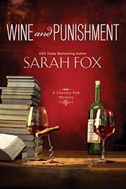 WINE AND PUNISHMENT by Sarah Fox