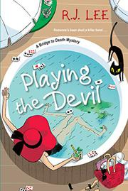PLAYING THE DEVIL by R.J.  Lee