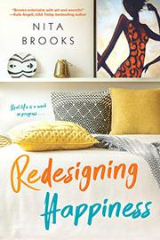 REDESIGNING HAPPINESS by Nita Brooks